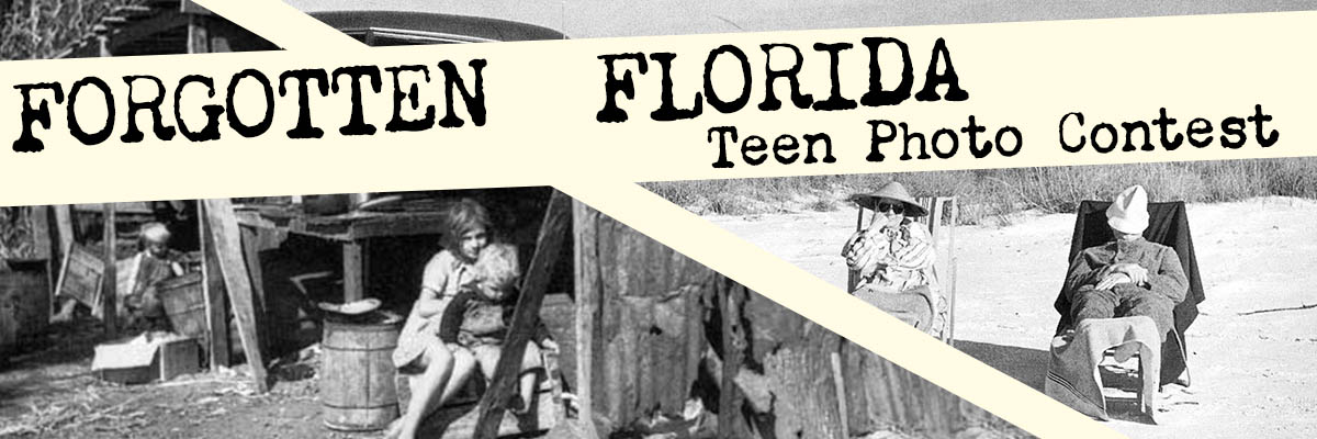 Forgotten Florida Teen Photo Contest