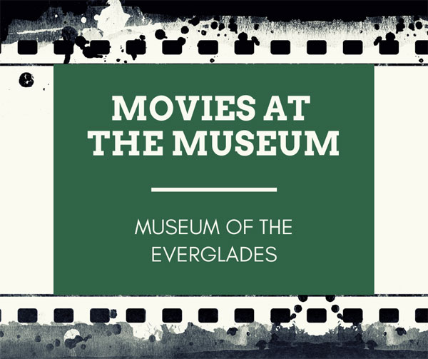 Picture of Filmstrip with Movies at the Museum and Museum of the Everglades